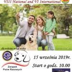 VIII Krajowa I VI Międzynarodowa Wystawa Psów Rasowych (CAC; CACIB) - ZPR/IDA - Związek Psów Rasowych